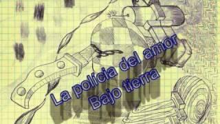 La polícia del amor - bajo tierra