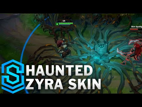 Haunted Zyra Skin Spotlight - League of Legends
