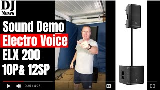 Live Stream #ElectroVoice ELX 200 10P and ELX 200 12SP Sound Test Demonstration | Disc Jockey News