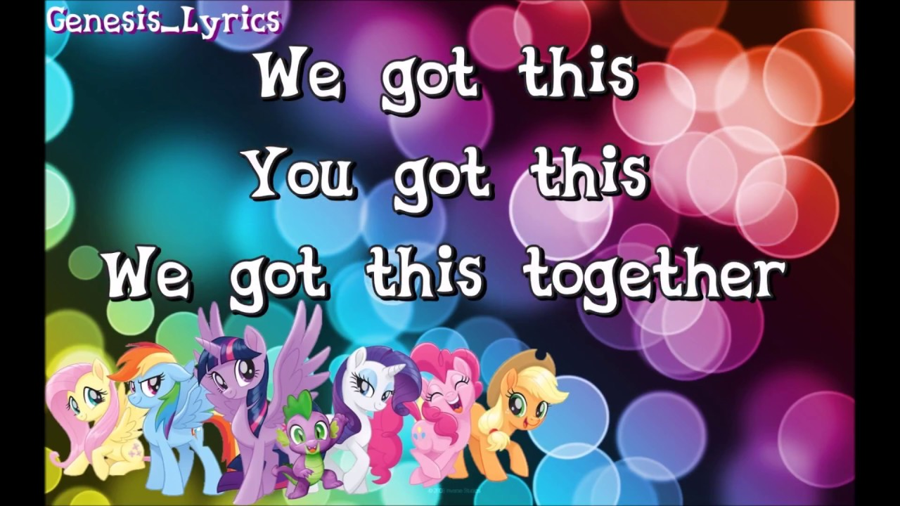 MLP The Movie We Got This Together Lyric Video YouTube