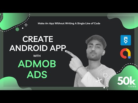 Make Android App With Admob Ads Free Without Coding