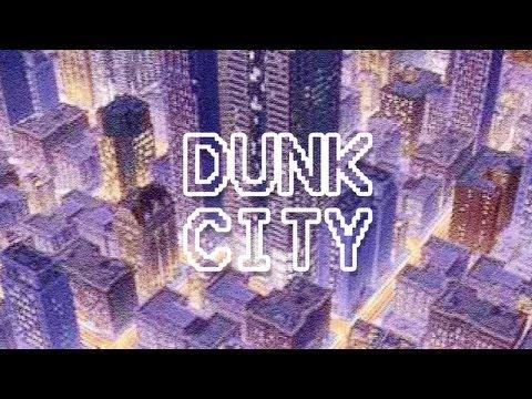 Dunk City |