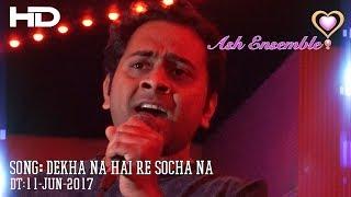 Suryakant - Dekha Na Hai Re Socha Na - Karaoke 11-Jun-2017