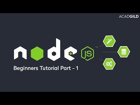 Node.js Tutorial for Beginners 2017 Part 1   Introduction to Node.js   Node.js Tutorial 2017