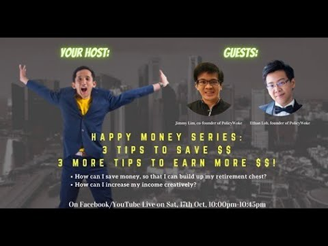 Happy Money Series EP02: Tips to Save Money and Earn More Income