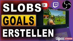STREAMLABS OBS DONATION FOLLOWER BITS GOAL ERSTELLEN | TUTORIAL (2018) | Deutsch / German