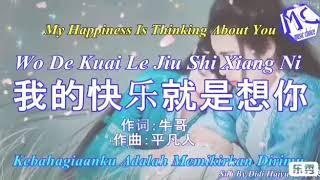 Download Lagu my happiness is thinking about you-wo de kuai le jiu shi xiang ni (chinese songs) mp3