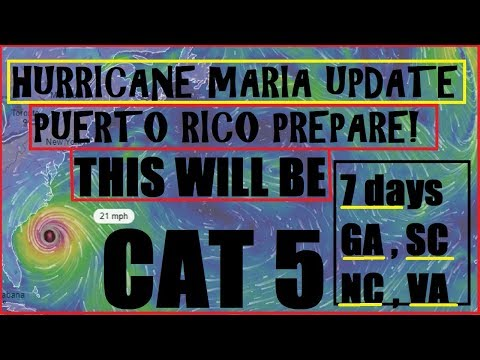 Hurricane MARIA *PUERTO RICO* CAT 5 Likely (GA,SC,NC,VA) 7-8 Days!