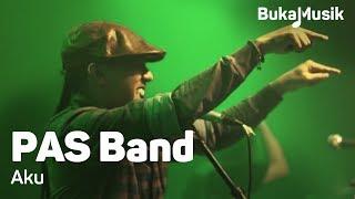 BukaMusik: PAS Band - Aku