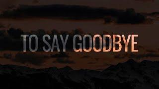 ARMNHMR - To Say Goodbye (Ft. Soar)