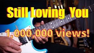 (Scorpions) Still Loving You - Guitar cover version by Vinai T