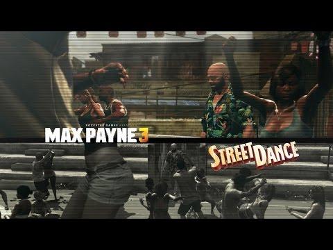 Max Payne 3 - Street Dance