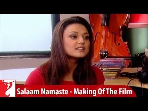 Making Of The Film - Salaam Namaste   Part 2   Saif Ali Khan   Preity Zinta