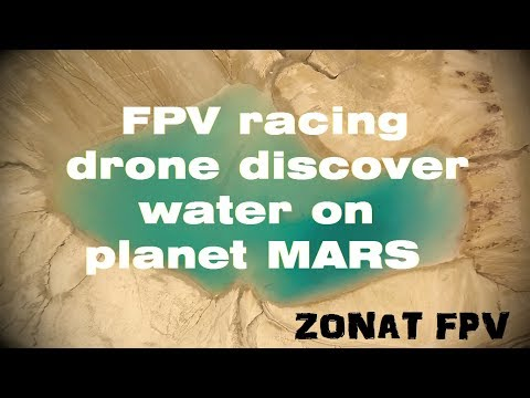 FPV Racing drone discover water on planet Mars