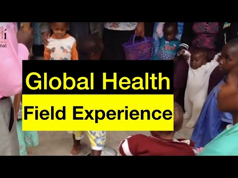 How to get Global Health Field Experience - getting ready for your career in public health thumbnail