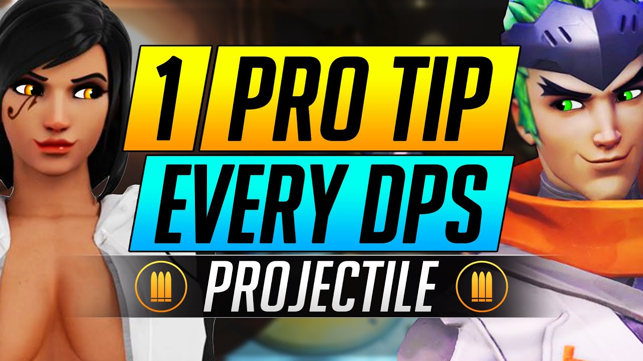 1 PRO TIP for Every DPS Hero - INSANE Projectile Tips to RANK UP - Overwatch Advanced Guide