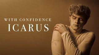 Смотреть клип With Confidence - Icarus