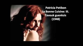 "Patricia Petibon: The complete ""La Bonne Cuisine"" (Bernstein)"