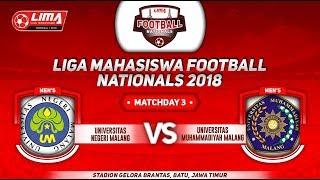 UNIV. NEGERI MALANG VS UMM, LIGA MAHASISWA FOOTBALL NATIONALS 2018, 20 September 2018