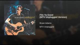 Fits Ya Good (MTV Unplugged Version)
