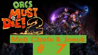 Orcs Must Die 2 Walkthrough & Gameplay Med Josuk Part 7: Lyd Fix