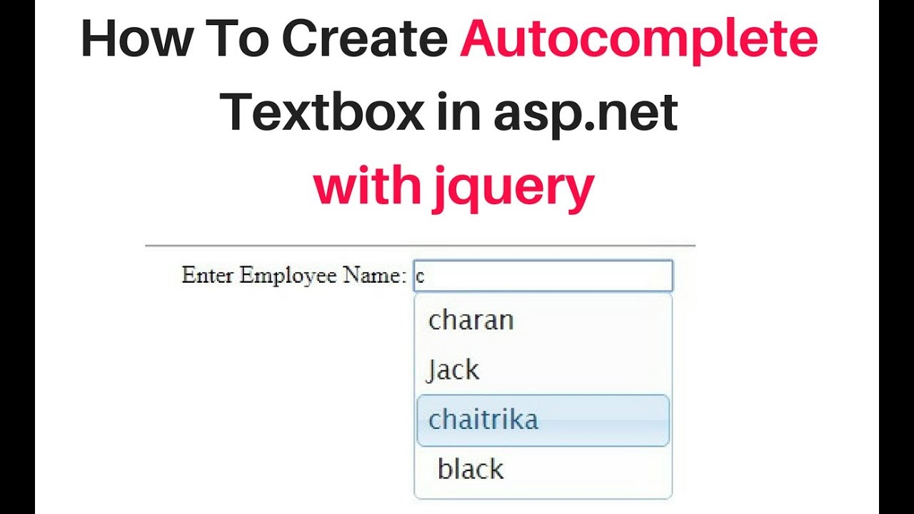 How to Create jQuery AutoComplete Textbox in ASP Net C# 4 6 with database