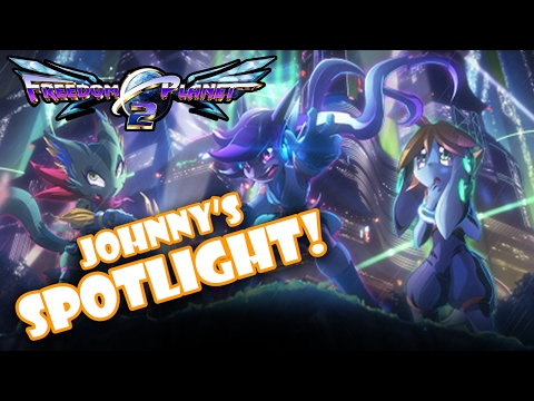 Johnny's SPOTLIGHT! - Freedom Planet 2 (Sample Version)