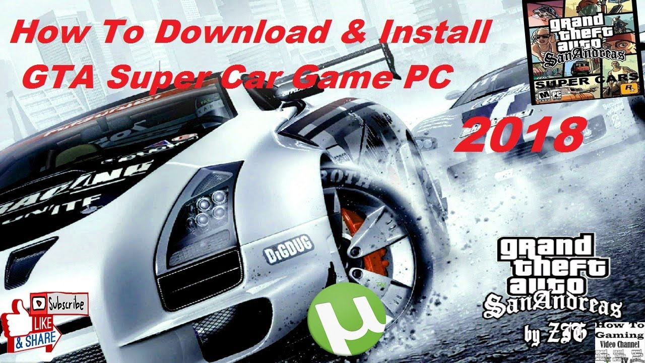 How To Download And Install Gta San Andreas Super Cars Torrent Game