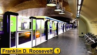 Franklin D. Roosevelt | Ligne 1 : Métro de Paris ( RATP MP05 )
