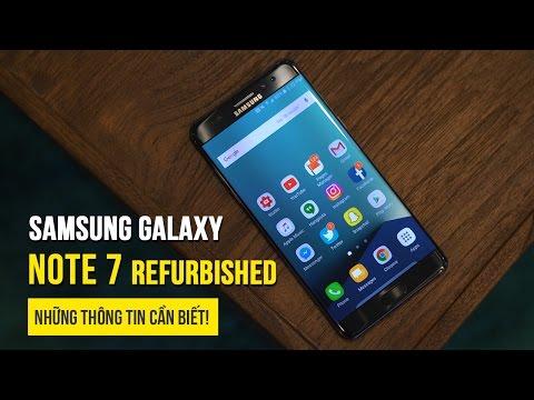 Samsung bán lại Note 7 - Những thông tin cần biết
