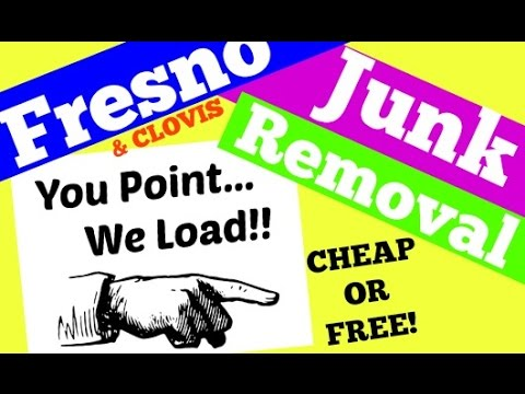 Free Cheap Fresno Clovis Trash Junk Removal Company (Usually same day junk hauling)