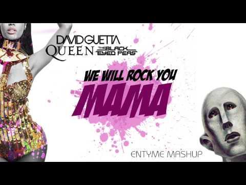 David Guetta & Nicki Minaj vs. Queen vs. The Black Eyed Peas (Entyme Mashup)