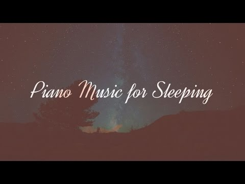 Piano Music for Sleeping