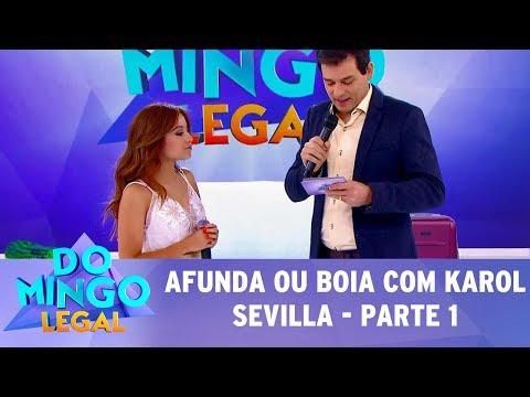 Domingo Legal (02/07/17) - Afunda ou Boia com Karol Sevilla - Parte 1