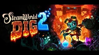 steamworld dig 2 part 4