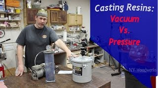 Can I Use Vacuum Instead of A Pressure Pot to Cast Resins With?