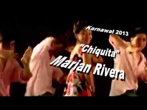 Chiquita   Marian Rivera HD