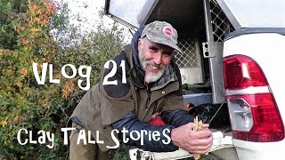 Clay Tall Stories  - Vlog 21