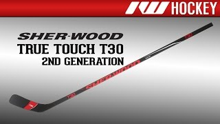 Sherwood True Touch T30 (2nd Gen) Stick Review