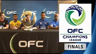 OFC CHAMPIONS LEAGUE 2018 FINAL PRESS CONFERENCE