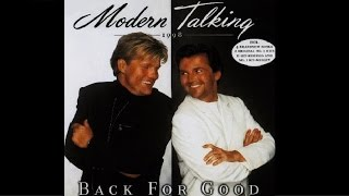 Modern Talking - Back for Good - 1. You