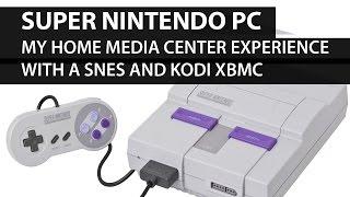 Super Nintendo PC! Super Nintendo Running Kodi XBMC: My Home Media Experience with a SNES and Kodi