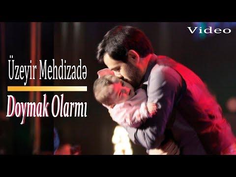 Uzeyir Mehdizade - Doymak Olarmi ( 2019 Video )