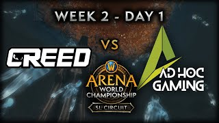Creed vs Ad Hoc Gaming | Week 2 Day 1 | AWC SL Circuit