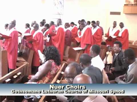 Gethsemane Lutheran Church Nuer Choirs