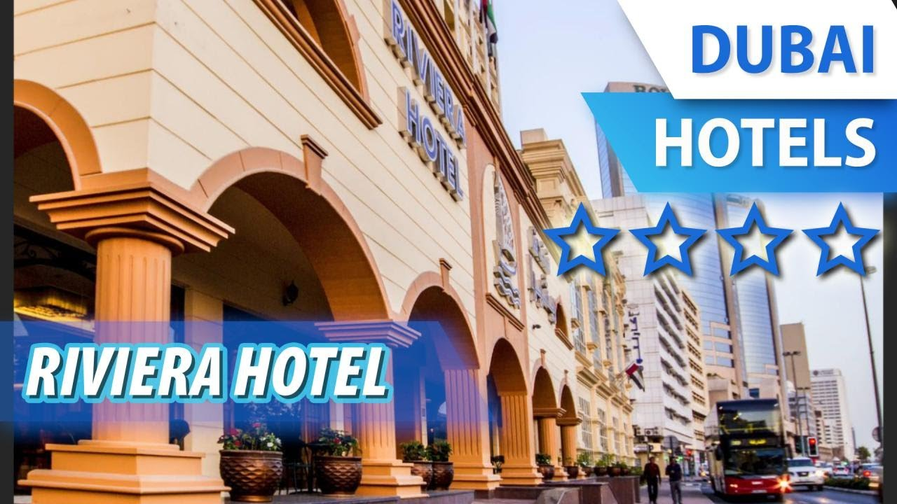 Riviera hotel 4 дубай отзывы 2018 квартира в лондоне цена