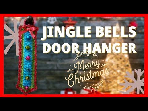How To Crochet Christmas Decoration Jingle Bells Door Hanger