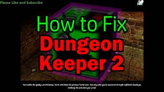 How to fix Dungeon Keeper 2 Performance Windows 10 8 & 7