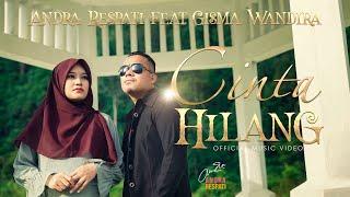 Download CINTA HILANG - Andra Respati feat. Gisma Wandira (Official Music Video)