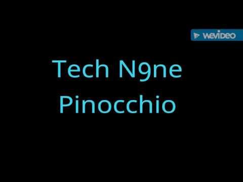 Tech N9ne - Pinocchio
